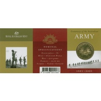 2001 $1 Centenary of the Aust Army S